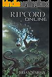 Ripcord Online: (LitRPG Series Book 1)