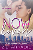 Now Lovers, A Hollywood Love Story: Sonja & Jay, #2 (LOVE in the USA, The Hesters)