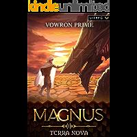 Terra Nova: A LitRPG Adventure (Magnus Book 1)