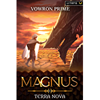 Terra Nova: A LitRPG Adventure (Magnus Book 1) (English Edition)