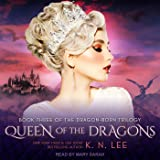 Queen of the Dragons: Dragon Born Trilogy, Book 3
