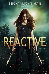 Reactive (The Elite Trials) Paperback