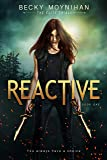 Reactive: A Young Adult Dystopian Romance