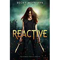Reactive: A Young Adult Dystopian Romance (The Elite Trials Book 1)