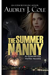The Summer Nanny: An Emerald City Thriller Novella Kindle Edition