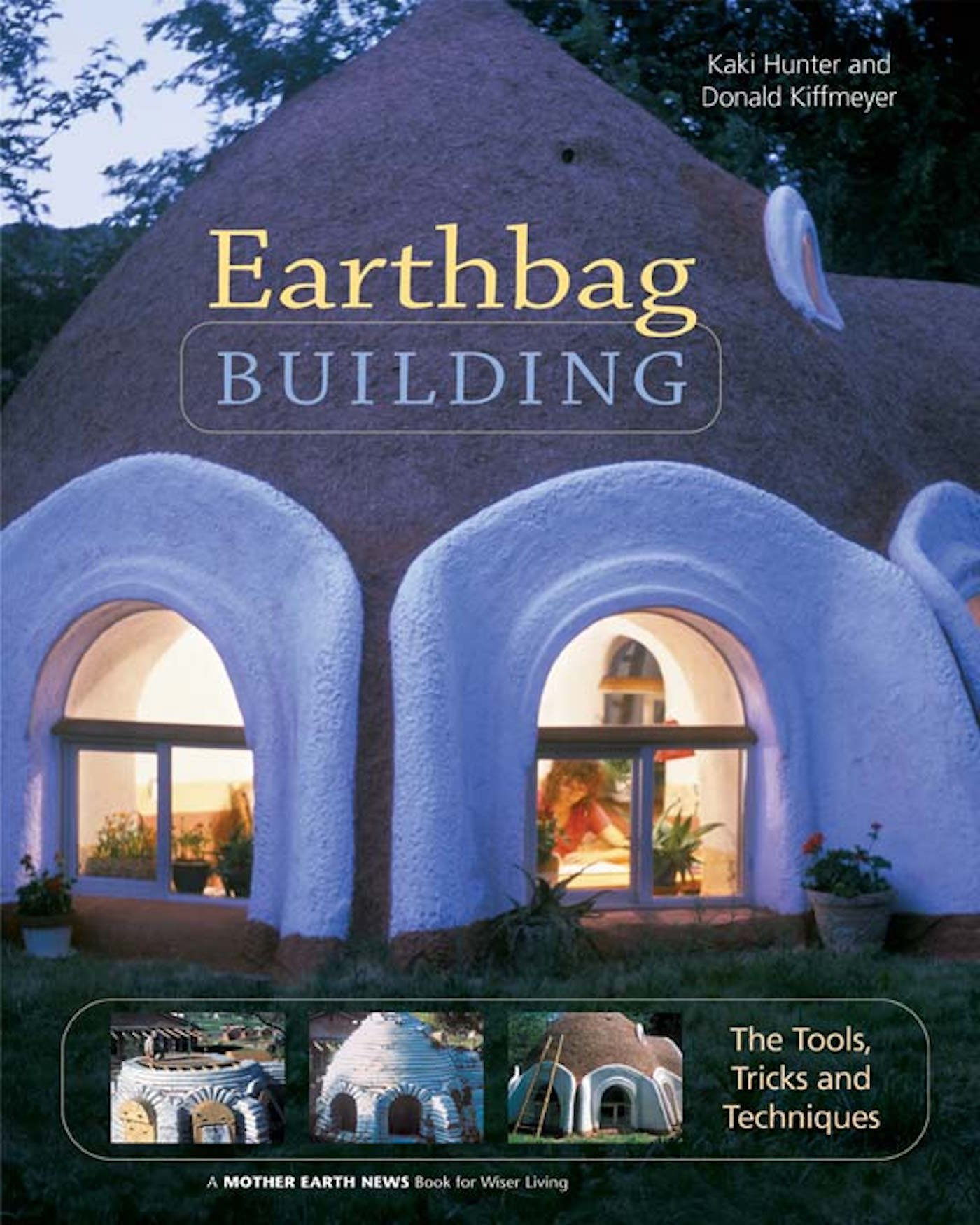 Earthbag Building Tricks Techniques Natural product image