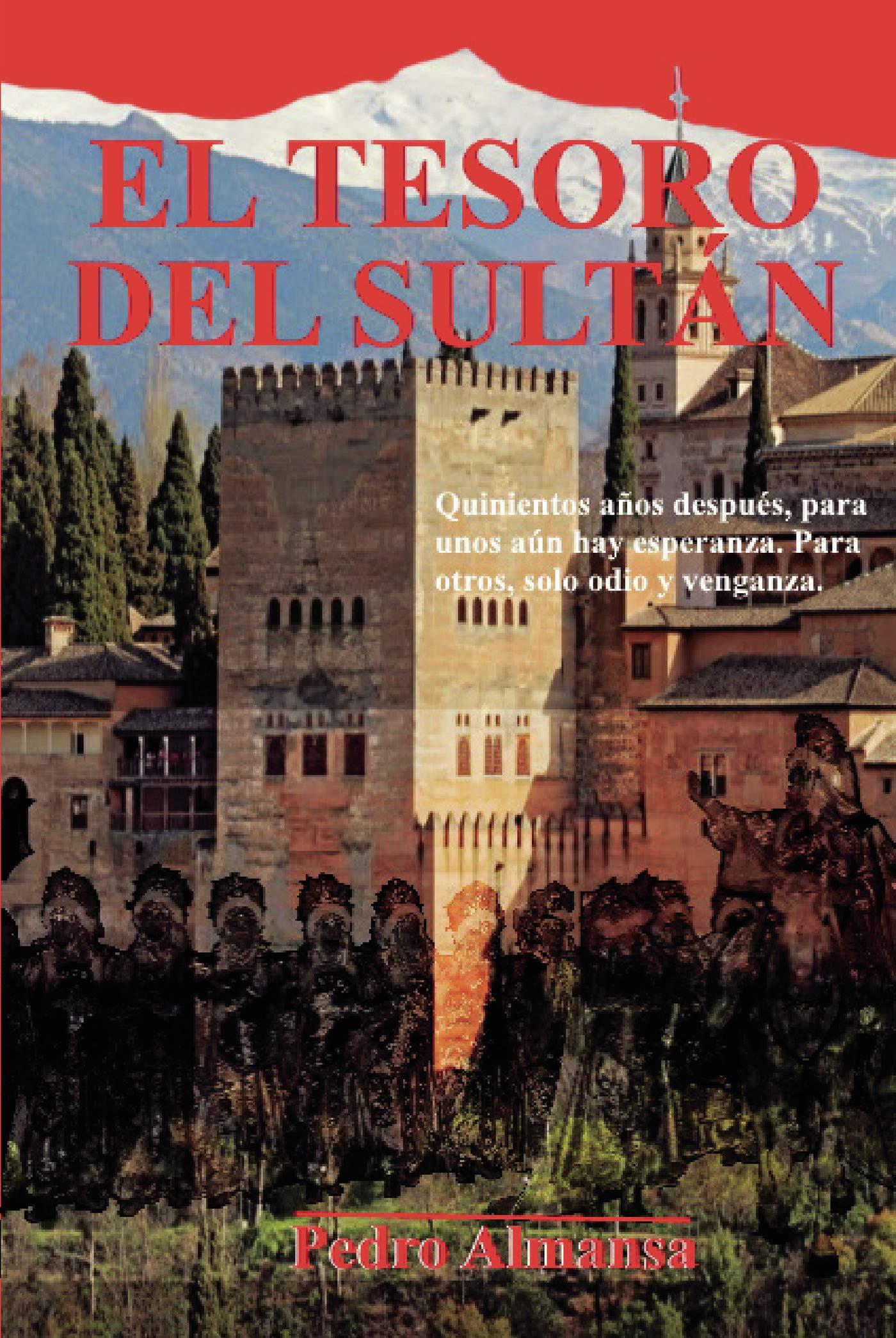 El tesoro del sultán: Amazon.es: Almansa, Pedro: Libros
