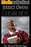 Choir Boy (The Blessed Hands Saga Book 1)