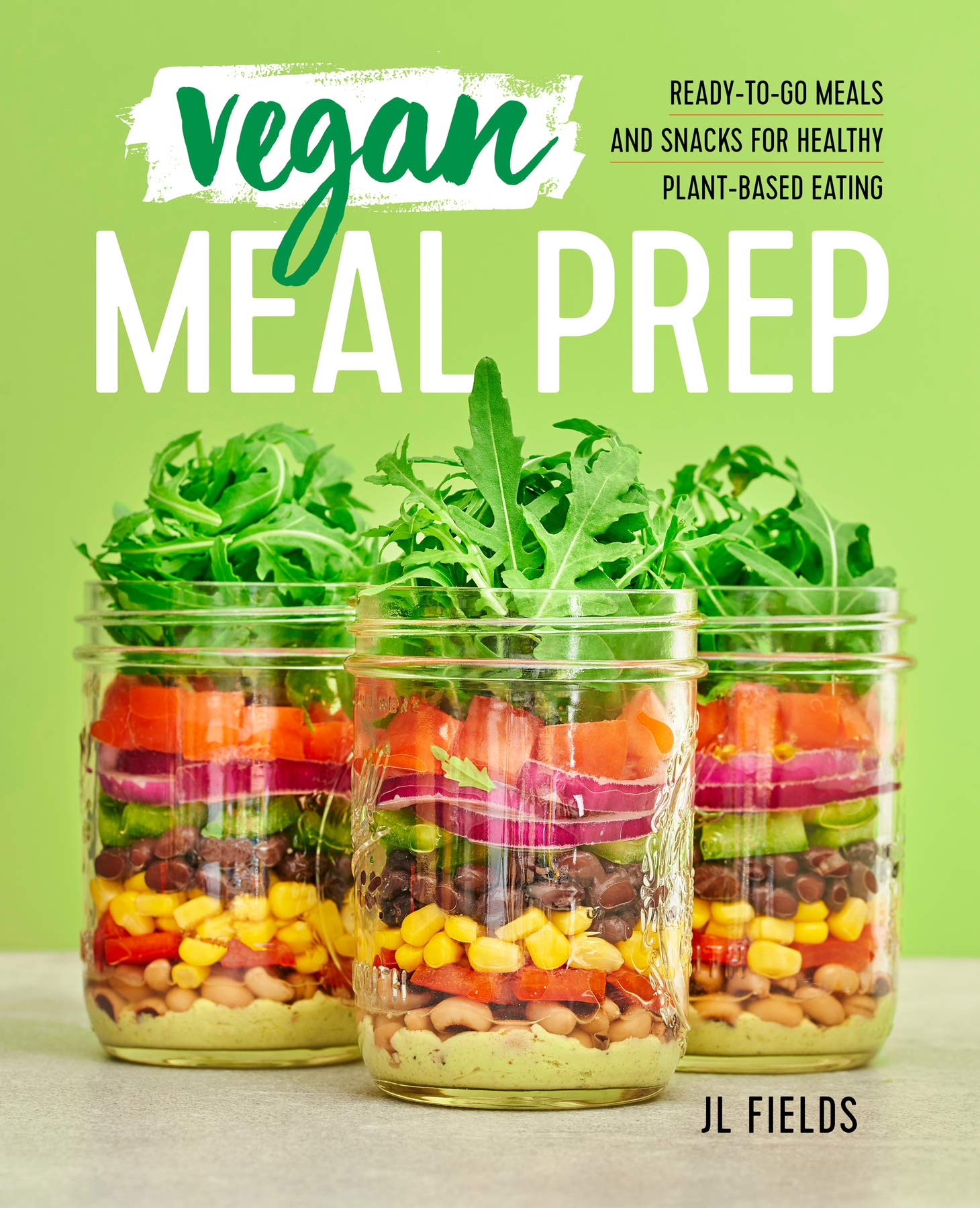 Iets Nieuws Vegan Meal Prep: Ready-to-Go Meals and Snacks for Healthy Plant #QV92