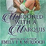 Marooned with a Marquis: Ravishing Regencies, Book 4