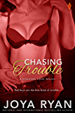 Chasing Trouble (Chasing Love series Book 1)