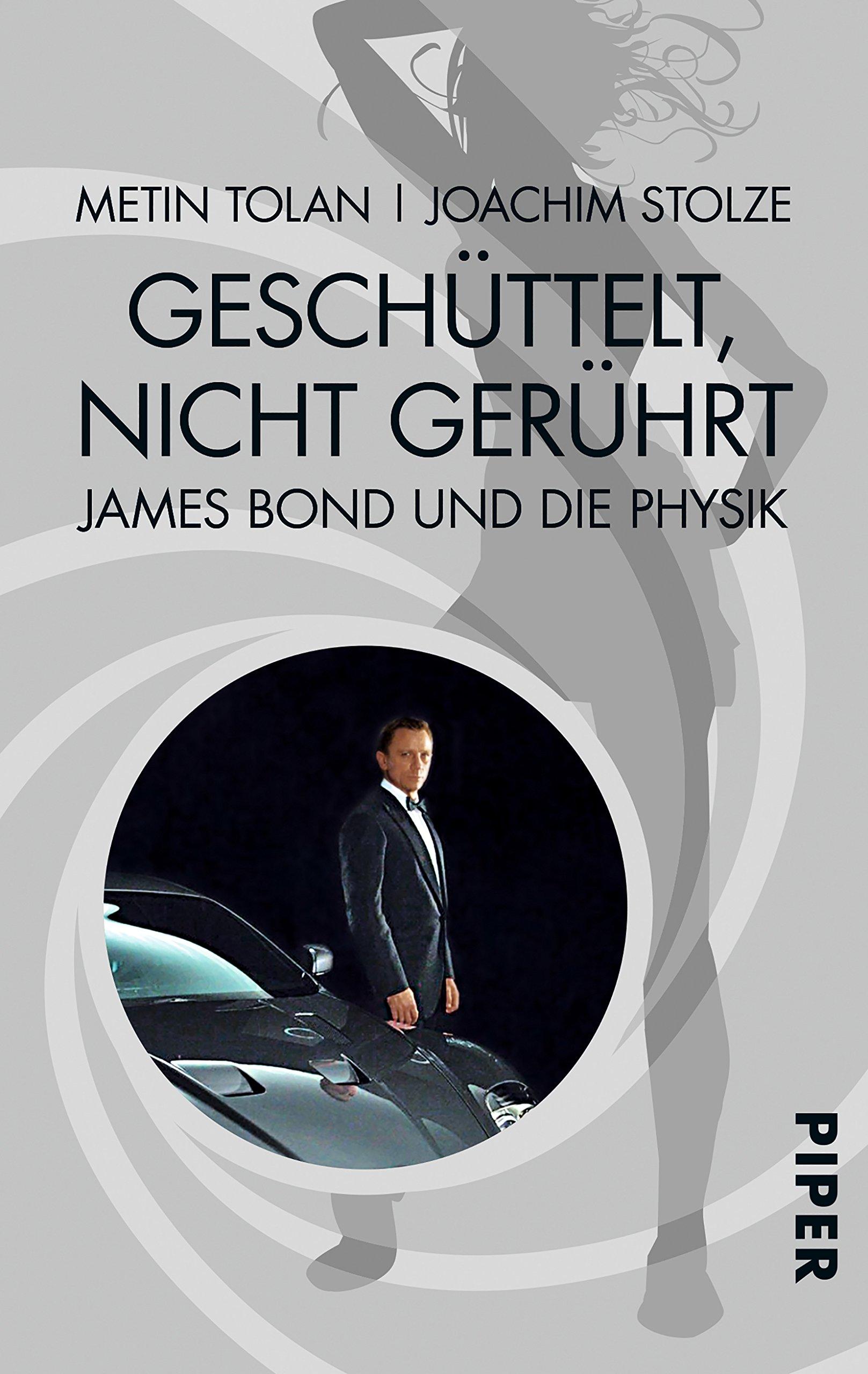 Geschüttelt, nicht gerührt: James Bond und die Physik