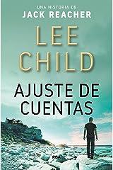 Ajuste de cuentas (Jack Reacher nº 7) (Spanish Edition) Kindle Edition