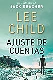 Ajuste de cuentas (Jack Reacher nº 7) (Spanish Edition)