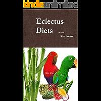 Eclectus Diets