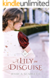 A Lily in Disguise (Wycliffe Family Book 1)