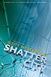 Shatter City: Impostors 2