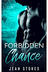 Forbidden Chance - Small Town Western Military Alpha Romance - Witmer Book 3 (Witmer Warriors) Kindle Edition