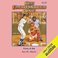 Kristy at Bat: The Baby-Sitters Club, Book 129