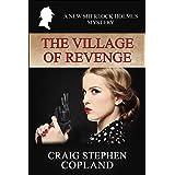 The Village of Revenge: A New Sherlock Holmes Mystery