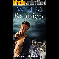 Wolf Reunion (Miranda's Quickie's Book 3)
