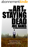 The Art of Staying Dead (English Edition)