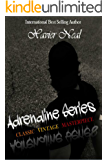 Adrenaline Series Books 1-3