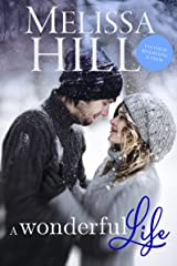 A Wonderful Life: If you could hold on to just one memory, what would it be? Kindle Edition