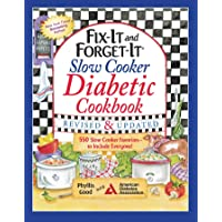 Fix-It and Forget-It Slow Cooker Diabetic Cookbook: 550 Slow Cooker Favorites―to Include Everyone (Fix-It and Enjoy-It!)