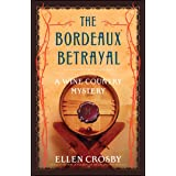 The Bordeaux Betrayal: A Wine Country Mystery (Wine Country Mysteries (Paperback))