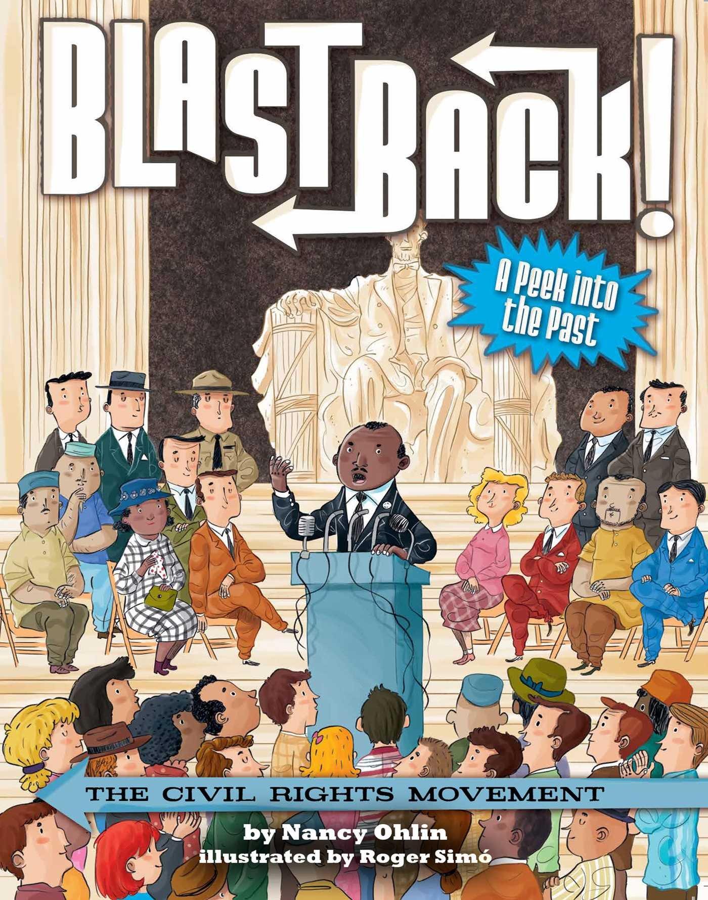The Civil Rights Movement (Blast Back!)