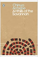 Anthills of the Savannah (Penguin Modern Classics) Kindle Edition