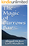 The Magic of Burrows Bay: An Adult Romance