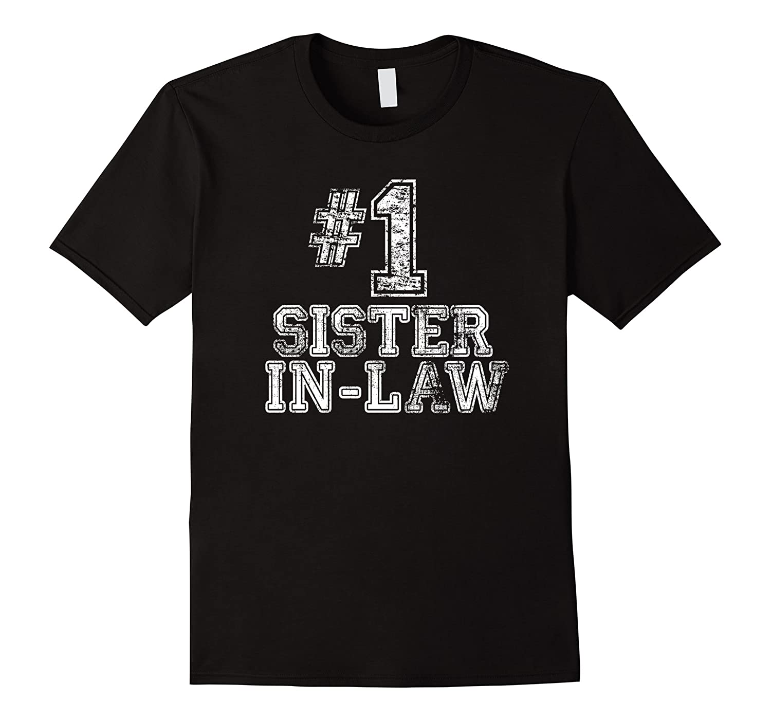 #1 Sister-in-Law T Shirt - Number One Mother's Day Gift Tee-TH