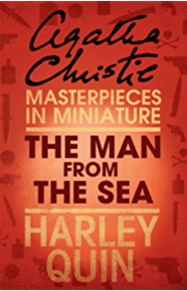 Have you got everything you want an agatha christie short story the man from the sea an agatha christie short story fandeluxe Ebook collections