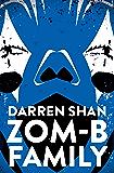 ZOM-B Family (Zom B Book 9)
