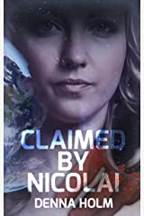 Claimed by Nicolai (Raiden Warriors Book 1) Kindle Edition