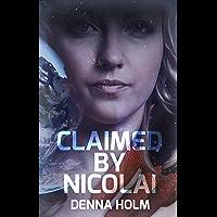 Claimed by Nicolai (Raiden Warriors Book 1) (English Edition)