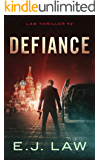 Defiance (Law Thrillers Book 2)