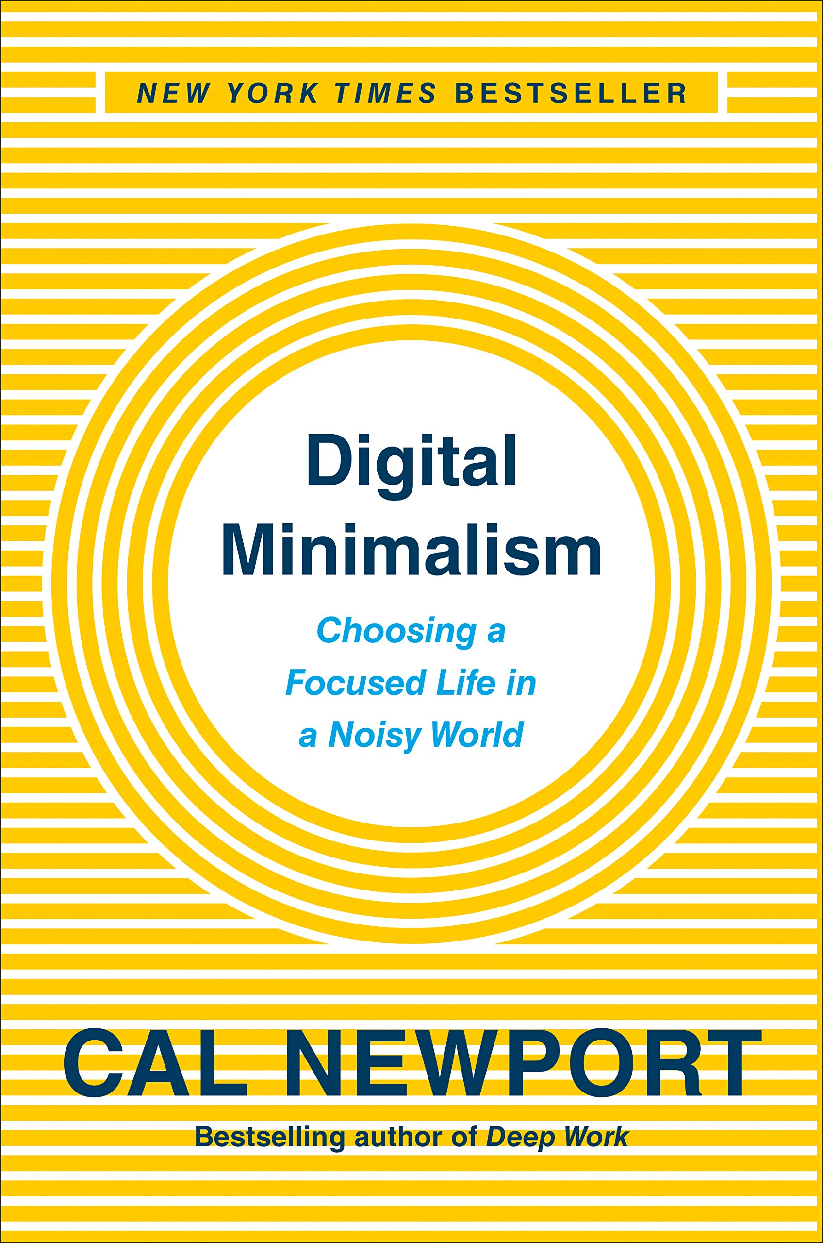 Amazon.com: Digital Minimalism: Choosing a Focused Life in a Noisy World  (9780525536512): Newport, Cal: Books