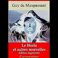 Le Horla | Edition intégrale et augmentée: Nouvelle édition 2019 sans DRM (French Edition)