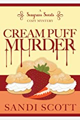 Cream Puff Murder: A Seagrass Sweets Cozy Mystery (Book 1) Kindle Edition