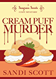 Cream Puff Murder: A Seagrass Sweets Cozy Mystery (Book 1)