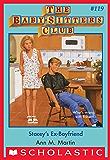 Stacey's Ex-Boyfriend (The Baby-Sitters Club #119)