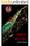 Marwick's Reckoning (Near To The Knuckle Novellas Book 3)