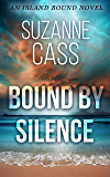 Bound by Silence: An Island Bound Novel