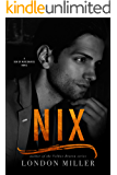 Nix. (Den of Mercenaries Book 3)