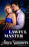 Her Lawful Master (Pleasure Island Book 4)
