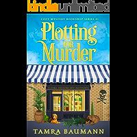 Plotting for Murder (Cozy Mystery Bookshop Series Book 1)