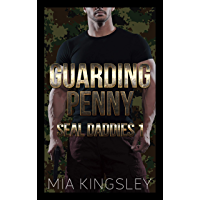Guarding Penny (SEAL Daddies 1) (German Edition)